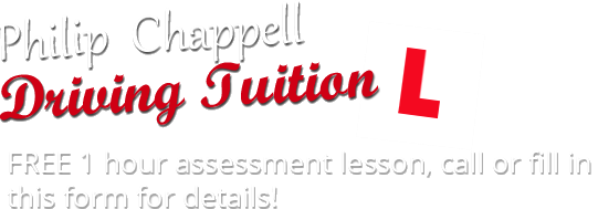 Philp Chappel Driving Tuition - Free 1 hour assessment lesson, call 